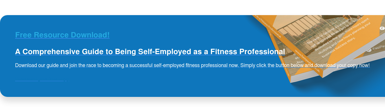 Free Resource Download! A Comprehensive Guide to Being Self-Employed as a Fitness Professional Download our guide and join the race to becoming a successful self-employed fitness professional now. Simply click the button below and download your copy now! Download your free copy