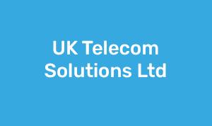 UK Telecom Solutions Ltd